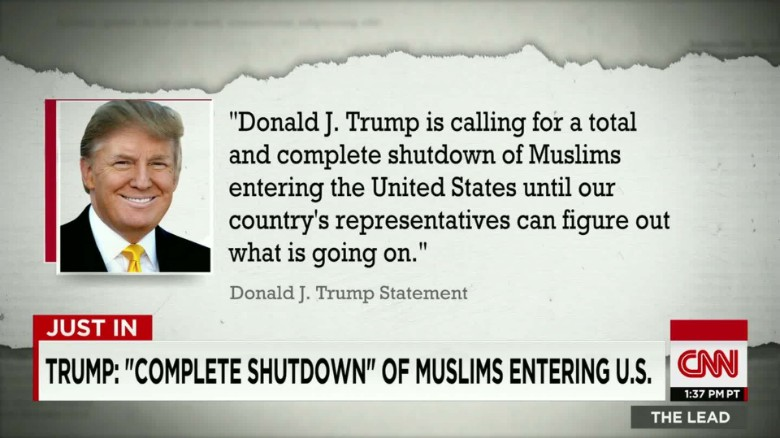 151207165855-trump-bar-all-muslims-entering-u-s-dana-bash-lead-00002518-exlarge-tease
