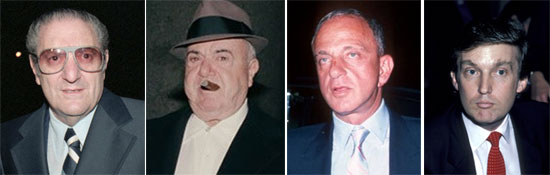 "The company he keeps – from left: Paul ""Big Paul"" Castellano, Anthony ""Fat Tony"" Salerno, Roy Cohn, and Trump"
