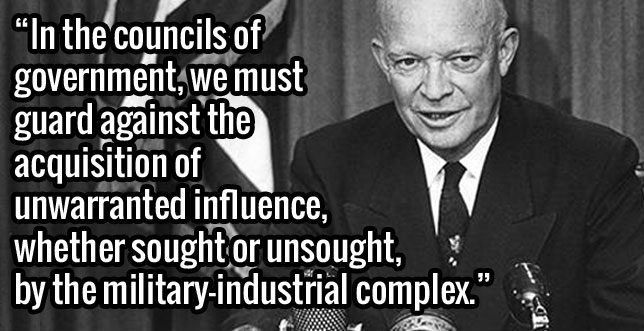 conspiracy-quotes-President-Dwight-Eisenhower-Military-Industrial-Complex