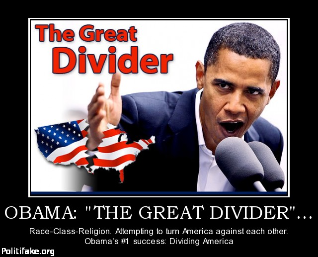 obama-the-great-divider-obama-politics-1341571326