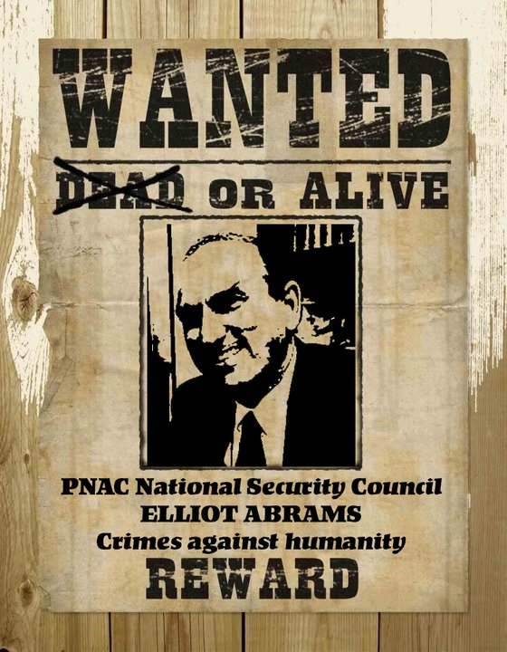 There Is No Place For Warmonger Elliot Abrams At The State Department 43abramswanted1
